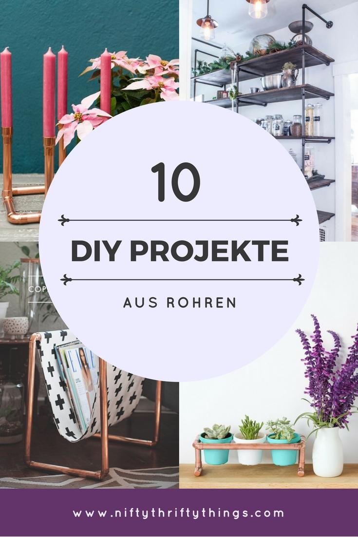10 kreative DIY-Projekte mit Rohren von {nifty thrifty things}